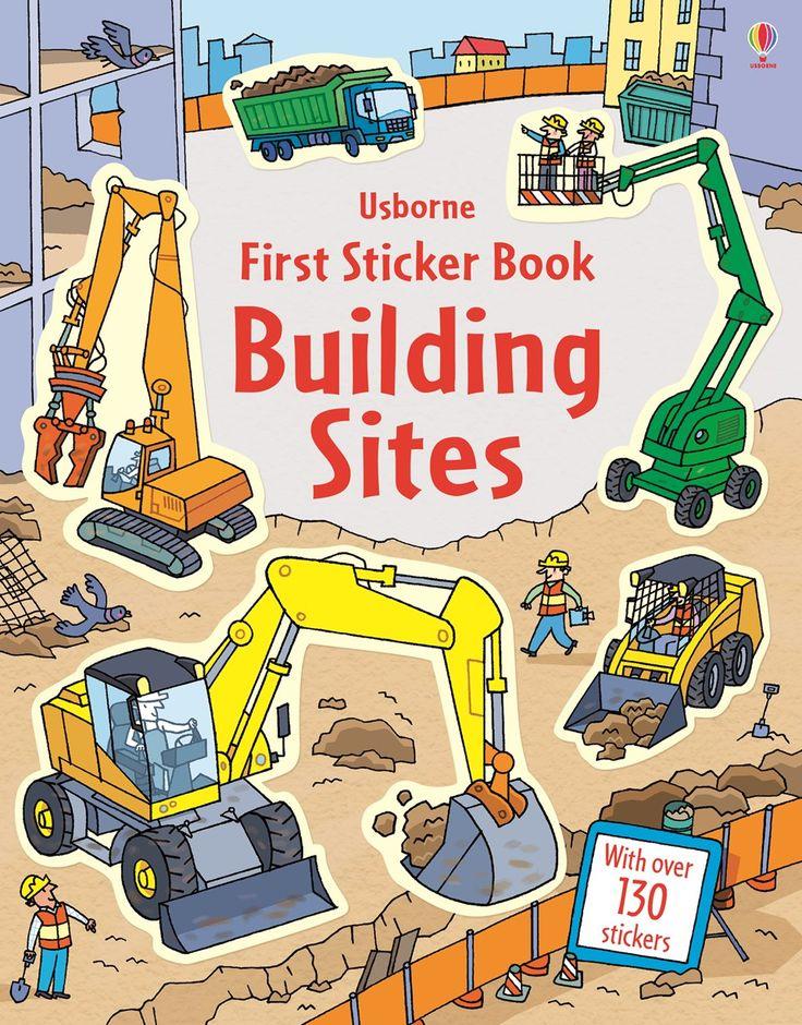 Building Sites - Usborne First Sticker Book - http://usborneonline.ca/thebookgirls/catalogue/catalogue.aspx?cat=1&area=SB&subcat=SBFSB&id=9942