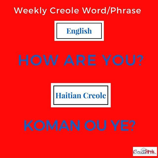 Hello there! How are you? Koman ou ye? Here another #Haitian Creole phrase of the week to get you started in your journey of learning the #Creole language!  Have a fantastic week! #language #haiti #haitiancreole  www.soudehaiti.org