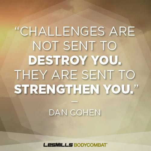 Dan Cohen's mantra to get you through the week!