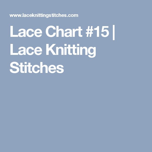 Lace Chart #15 | Lace Knitting Stitches
