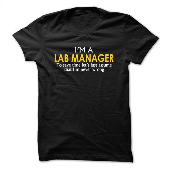 Lab Manager assume Im never wrong - #boys #cheap shirts. BUY NOW => https://www.sunfrog.com/Funny/Lab-Manager-assume-Im-never-wrong-Black.html?60505