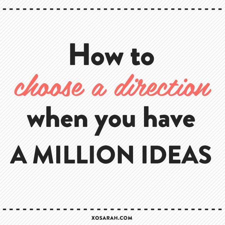 How to choose a direction when you have a million ideas. http://millionaire-marketing.co.uk: