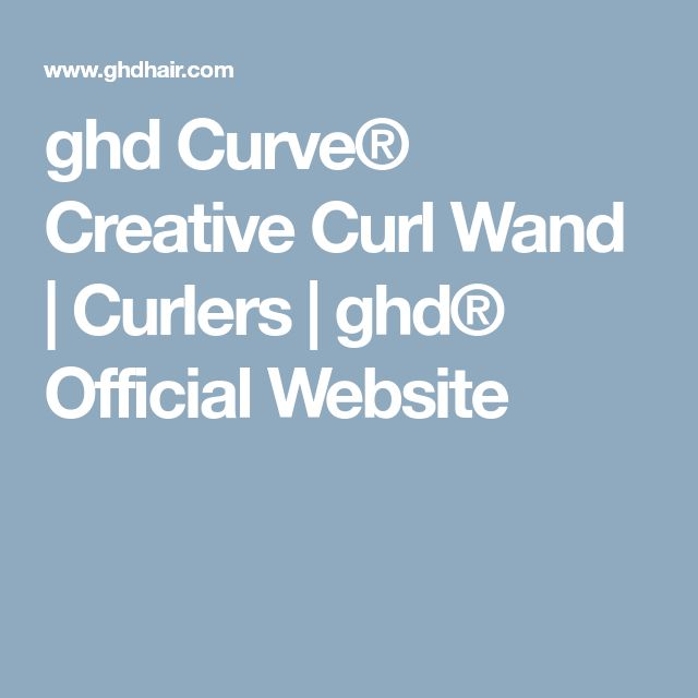 ghd Curve® Creative Curl Wand | Curlers | ghd® Official Website