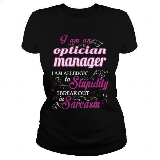 optician manager - wm t5 - #harvard sweatshirt #cool hoodie. I WANT THIS => https://www.sunfrog.com/LifeStyle/optician-manager--wm-t5-Black-Ladies.html?60505