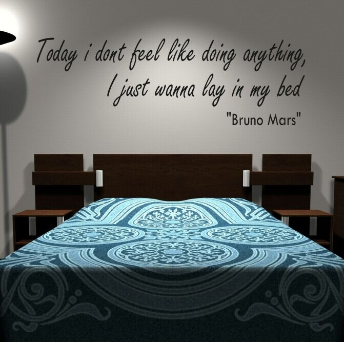 Bruno mars lyric from lazy song A cool idea to cover your room plain walls. 136 best Wall Decals images on Pinterest   Wall decals  Wall
