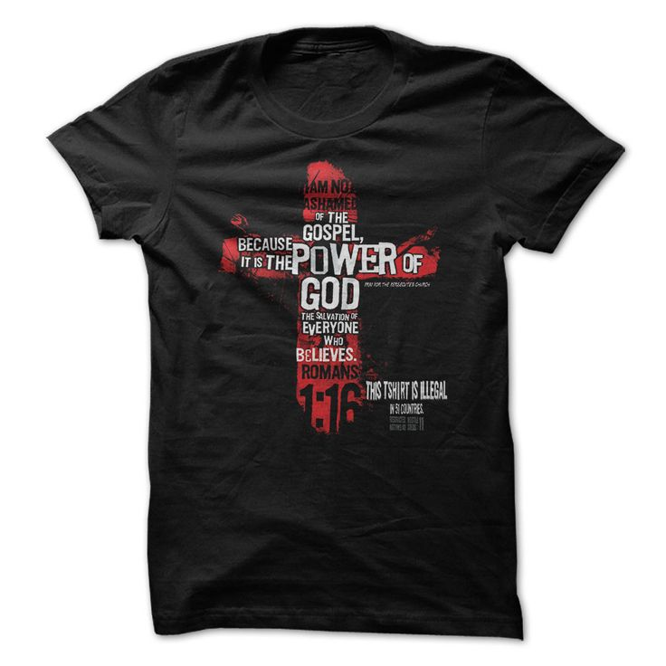 View images & photos of This Shirt is ILLegal in 51 Countries, Christian Tshirt, Christian Hoodie t-shirts & hoodies
