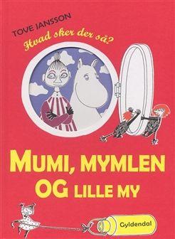 Mumi, Mymlen og lille My af Tove Jansson