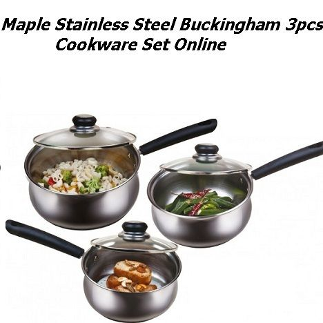 Maple ‪Stainless‬ Steel Buckingham 3pcs ‪‎CookwareSet‬ Online@ 27 % Off Click Here :http://goo.gl/DvkqXA