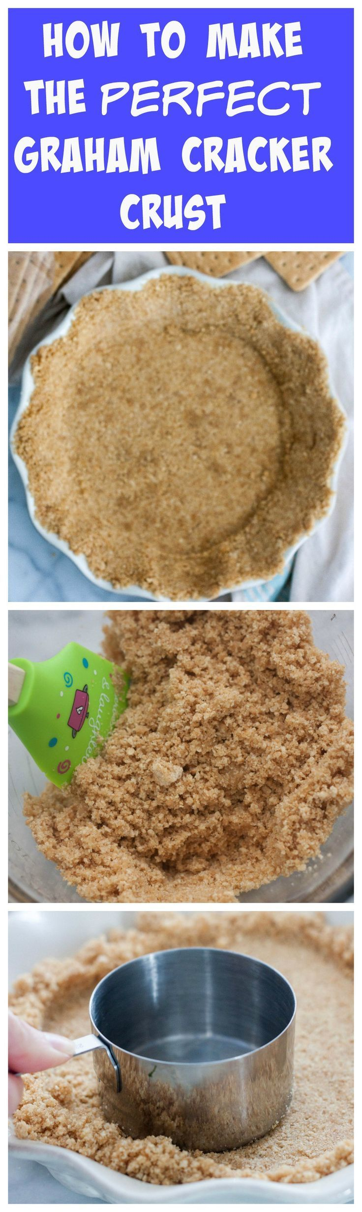 How To Make A Perfect Graham Cracker Crust - only 3 ingredients is needed to make one at home! It's 1000x times better than storebought! From Boston Girl Bakes