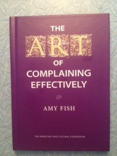 Book Review: The Art of Complaining Effectively by Amy Fish