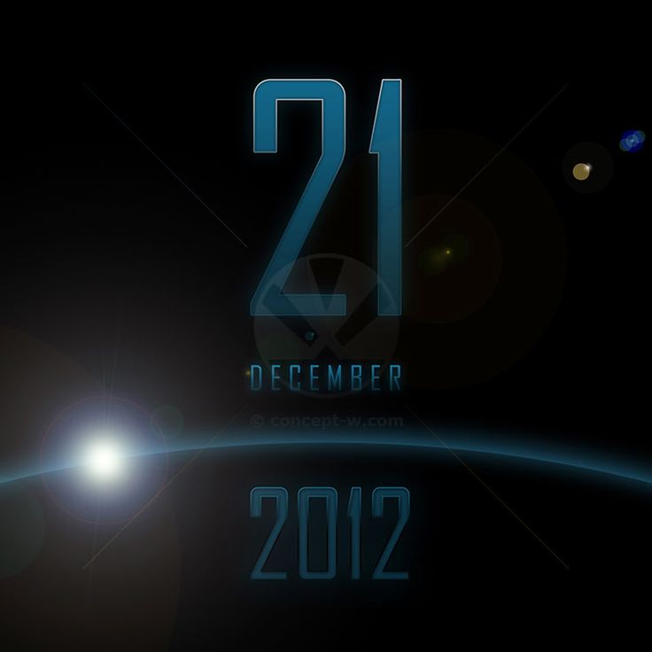 21 December 2012. Is this the end of the world? Planet Earth is in danger?
