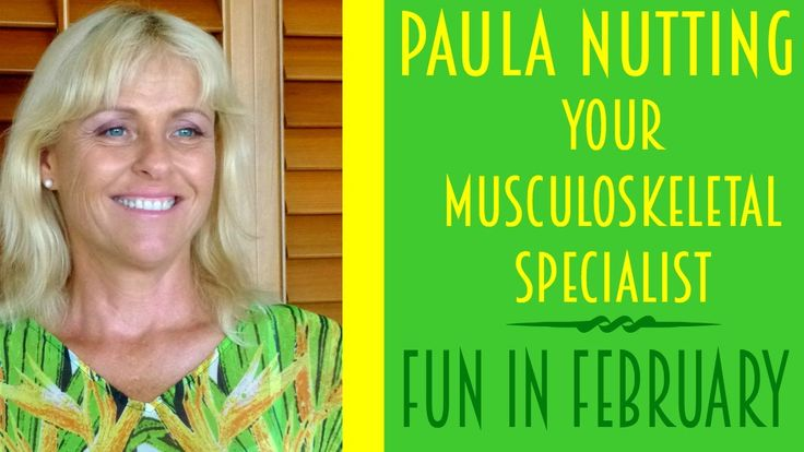 Paula Nutting - Your Musculoskeletal Specialist - Fun in February Newsle...
