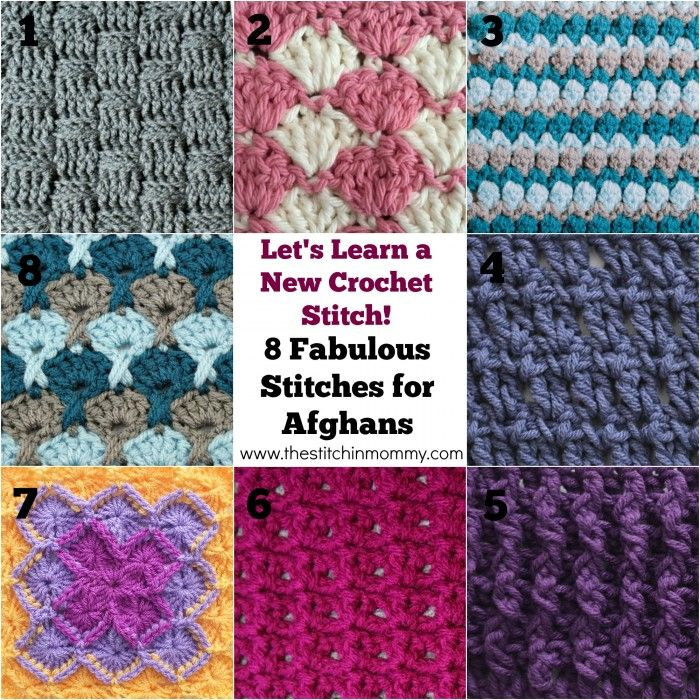 Let's Learn a New Crochet Stitch: 8 Fabulous Stitches for Afghans - links to free tutorials by Oombawka Design & The Stitchin' Mommy