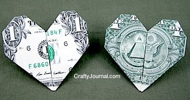 Someday Crafts -- Origami Dollar Bill Hearts:  With Valentine's within the next couple of days, you may be giving gifts to people you love, and perhaps, chocolate and flowers won't cut it.   The gift of money is always LOVED.  Crafty Journal shows you how to make folded hearts.  Not only can you give money, but you can give it in a crafty way  :)