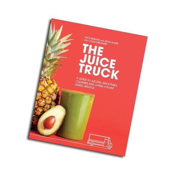 The Juice Truck by Zach Berman and Ryan Slater