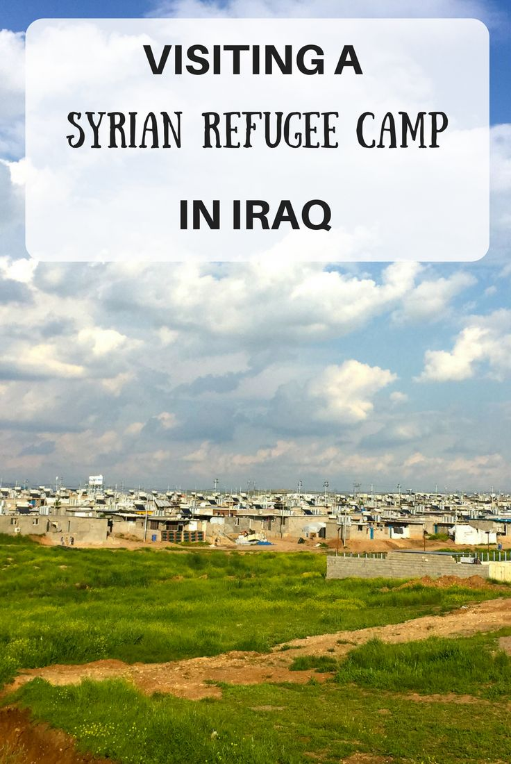 Visiting a Syrian refugee camp in Iraq