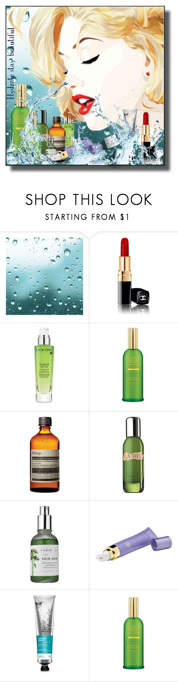 """""""Hydrate stay beautiful"""" by kelly-floramoon-legg ❤ liked on Polyvore featuring beauty, Chanel, Lancôme, Tata Harper, Aesop, La Mer, Farmacy, Tatcha and hif"""