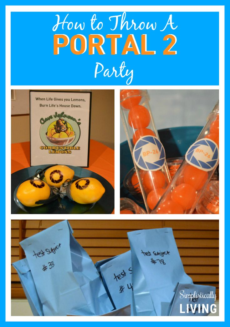 How to Throw a Portal 2 Party! Great ideas for making your party a success!