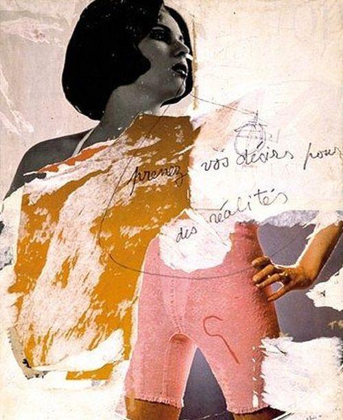 Jacques Villegle - Prenez vous désirs pour des réalités, 1968.