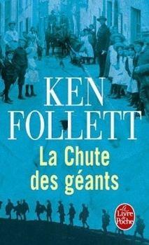 Le Siècle, tome 1 : La Chute des géants de Ken Follet