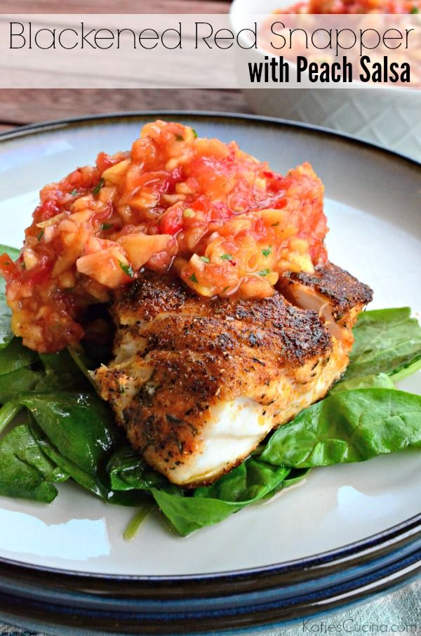 Blackened Red Snapper with Peach Salsa; made this tonight! This will ...