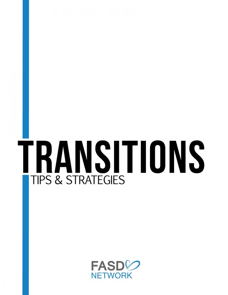 A caregiver-created resource for navigating transitions for someone who lives with FASD #FASD
