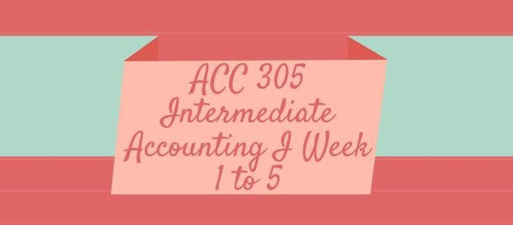 ACC 305 Intermediate Accounting IACC 305 Week 1 Assignment E 3-18, E 3-20, J Case 3-5ACC 305 Week 1 DQ 1, FASB and EthicsACC 305 Week 1 DQ 2, Cash versus Accrual & Financial DisclosuresACC 305 Week 2 DQ 1, Earnings ManagementACC 305 Week 2 DQ 2, Revenue Recognition Case 5-2ACC 305 Week 2 E4-16 B
