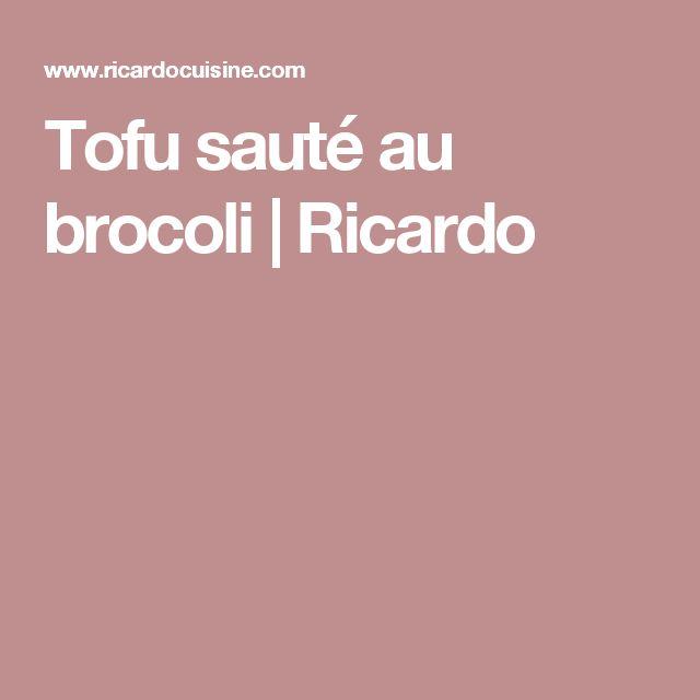 Tofu sauté au brocoli | Ricardo