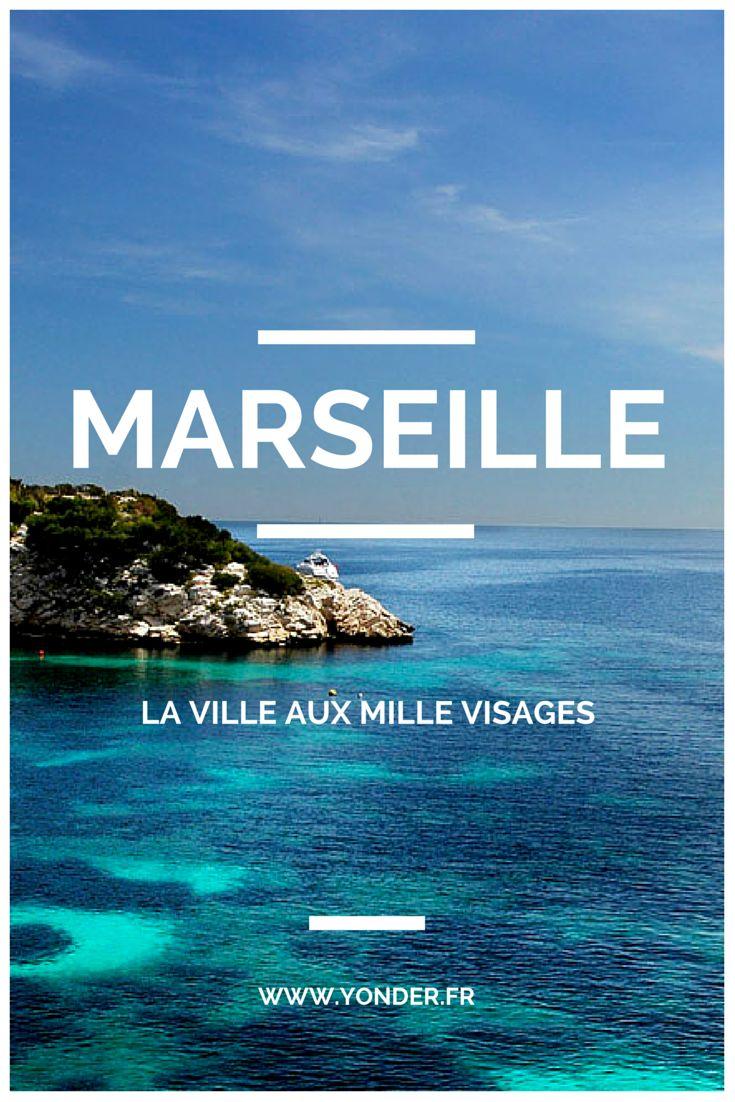 Marseille, mon amour : la ville aux mille visages