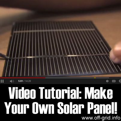 Video Tutorial - Make Your Own Solar Panel!