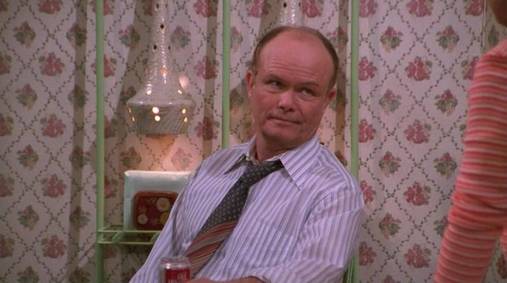 11 Reasons Why Red Forman Would Be The Perfect Presidential Candidate For 2016