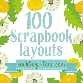100 Scrapbook Layouts