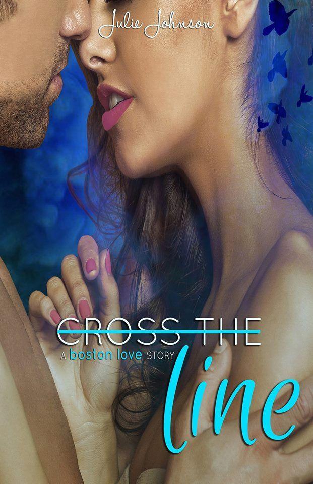 Release Blitz:: Cross the Line by Julie Johnson