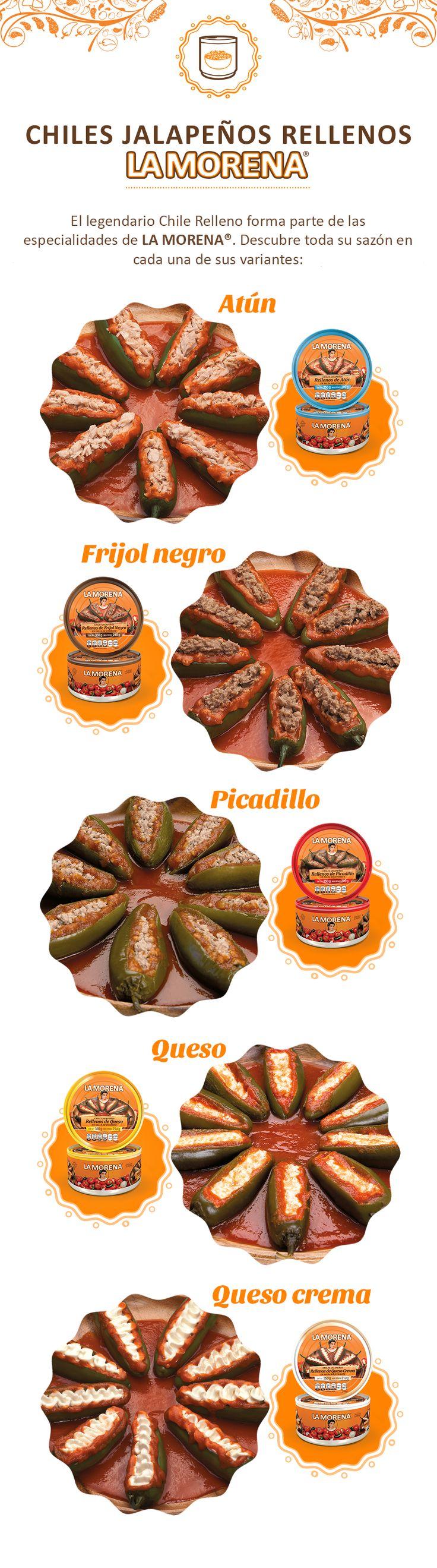 NUESTROS CHILES JALAPEÑOS RELLENOS El legendario Chile Relleno forma parte de las especialidades de La Morena. Descubre todo su sazón en cada una de sus variantes: Atún - Frijol Negro - Picadillo - Queso - Queso Crema