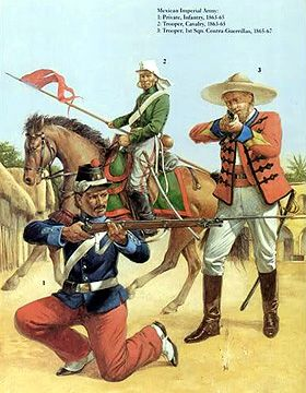 The Mexican Adventure: Uniforms: Mexican Imperial Troops 1. Private, Infantry, 1863-65 2. Trooper, Cavalry, 1863-65 3. Trooper, Contra-Guerrillas, 1865-67