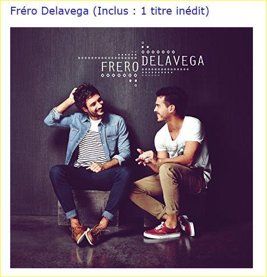 Fréro Delavega (Inclus : 1 titre inédit) Fréro Delavega CD Audio NEUF