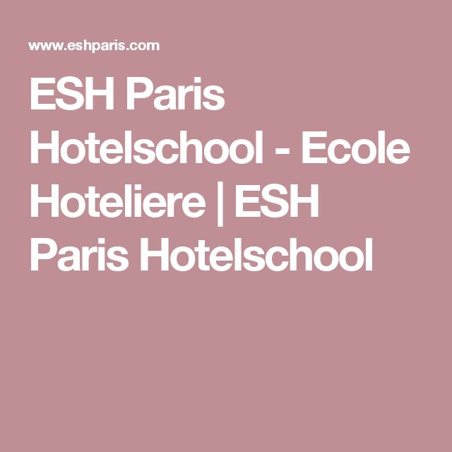 ESH Paris Hotelschool - Ecole Hoteliere | ESH Paris Hotelschool