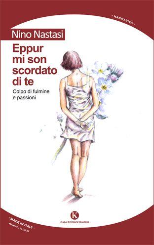 RECENSIONE DI RAFFALE CIRUOLO http://topbusinessmagazine.com/eppur-mi-son-scordato-di-te-di-antonino-nastasi/