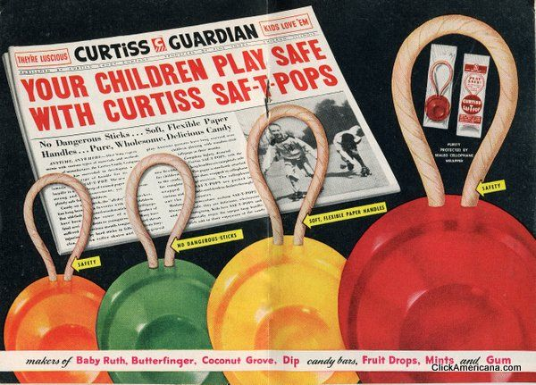 Curtiss Saf-T-Pops 50's ad. -- our pediatrician gave these out every time we got our vaccinations....and we're good while getting them.... I rarely got one of these suckers!!