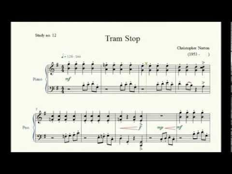 Study no. 12: Tram Stop - Christopher Norton - Piano Studies/Etudes 2