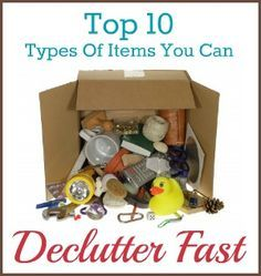If you need to declutter fast here is a list of 10 no brainer items you should make sure leave your home as soon as possible that will help you on your way.