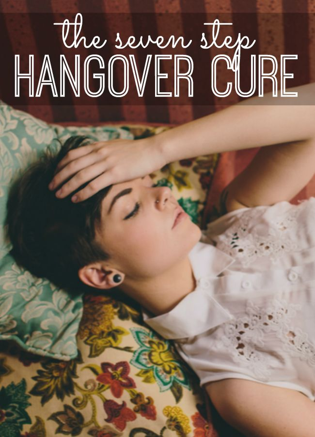Have a hangover? Here's a 7-step Hangover Cure that's sure to have you feeling so much better in no time! (I had never heard of most of these - and they really work!)