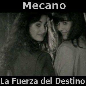 Mecano - La Fuerza del Destino acordes