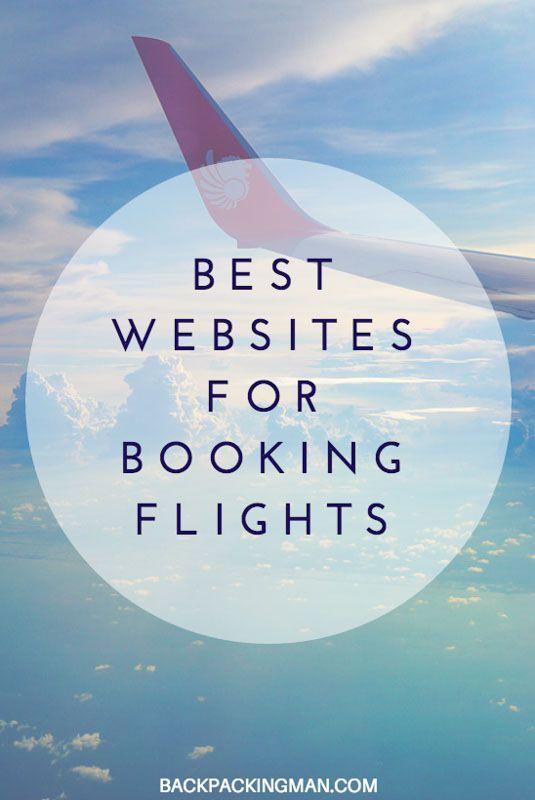 Best Websites For Booking Flights Around The World.