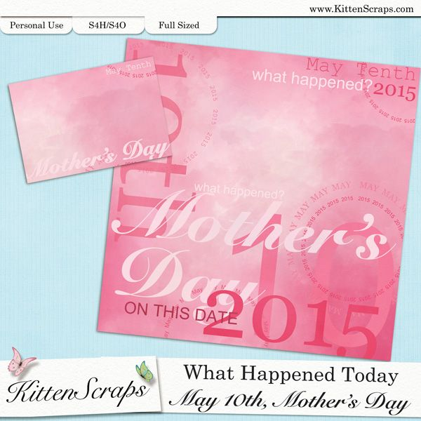 Paper created for today, Mother's Day, May 10th, 2015, by KittenScraps. Digital Scrapbooking Freebie