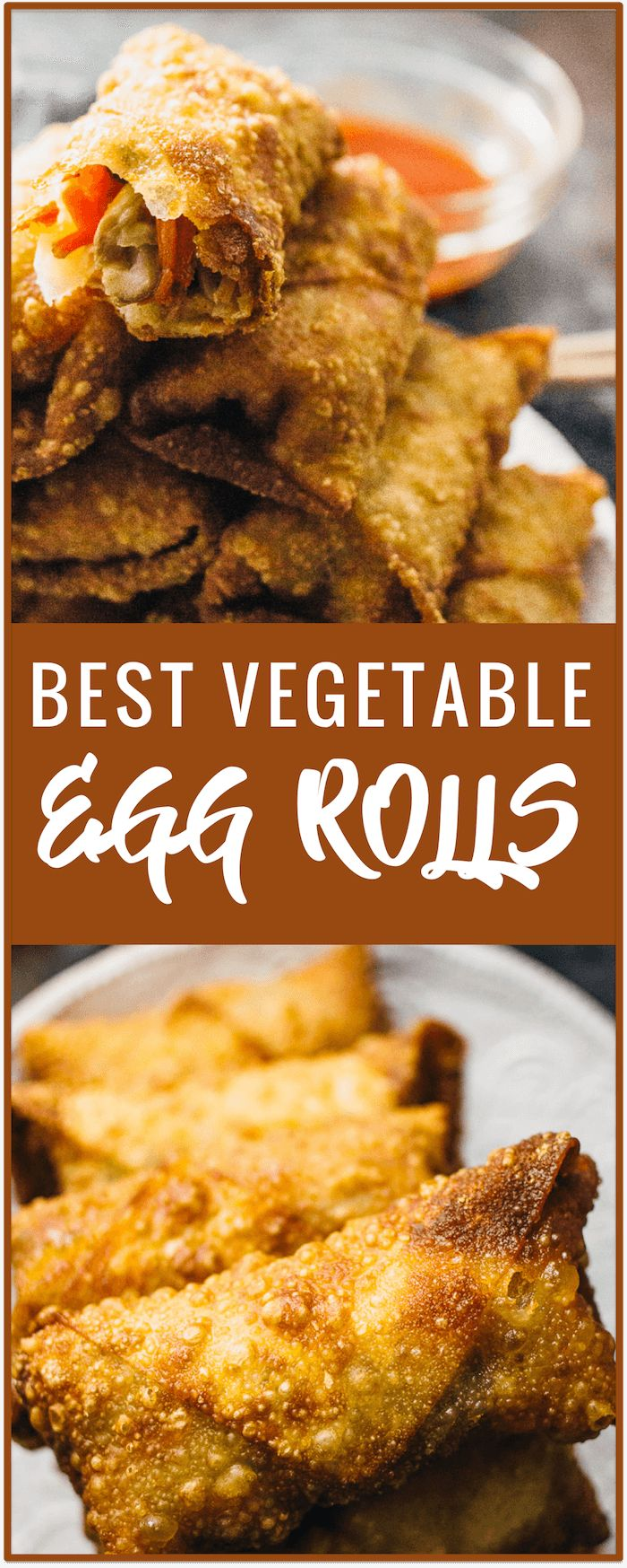 Best Vegetable Egg Rolls These Vegetable Egg Rolls Are Ridiculously Crunchy And Taste Better Than