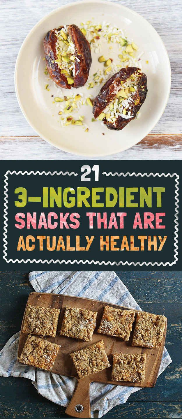 21 Easy 3-Ingredient Snacks That Are Actually Good For You