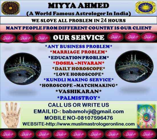 BABA AHMED MOLVI +91-8107596476   BABA AHMED MOLVI +91-8107596476 -ONE-CALL & GET BACK YOUR LOVE     breakup problem solution   black magic specialist   husband wife love problem solution   divorce problem solution   love marriage problem solution   breakup problem solution   get love back by black magic   black magic spells for boyfriend/ girlfriend control mind   vodoo spells for enemy   black magic spells for husband control mind   creat & remove black magic effect   kala…
