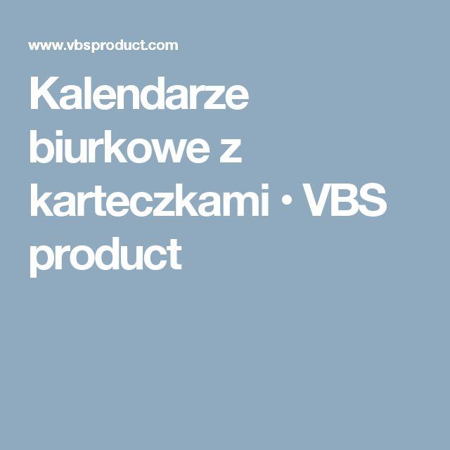 Kalendarze biurkowe z karteczkami • VBS product