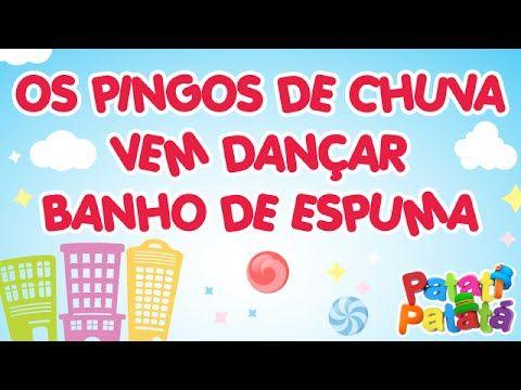 Os Pingos da Chuva / Vem Dançar / Banho de Espuma - Patati Patatá (DVD N...